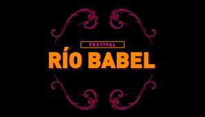 Festival Río Babel 2022
