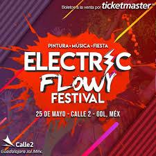 Electric Flowy Festival 2019 Guasave