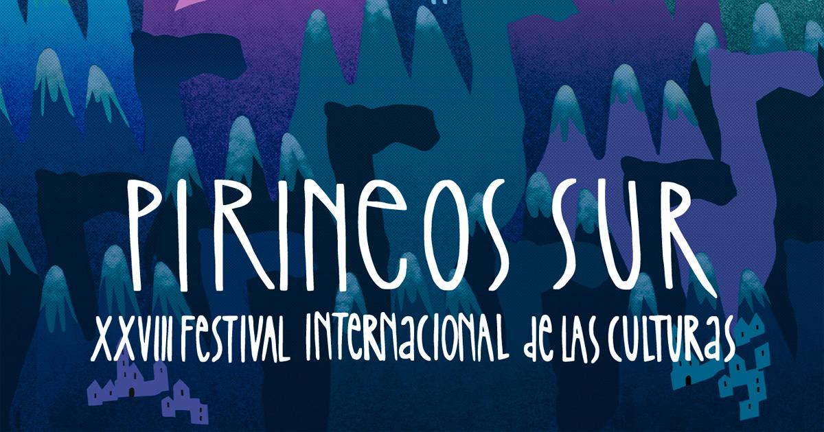 Festival Pirineos Sur 2019