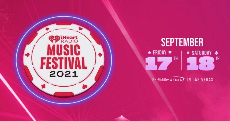 IHeart Radio Music Festival (2021)